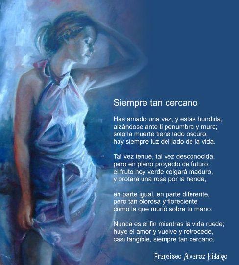 Siempre tan cercano, soneto de Francisco Alvarez Hidalgo