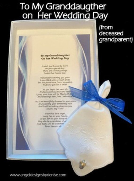 To My Granddaughter On Your Wedding Day From Deceased Grandparent In 2020 Wedding Day Wedding Poems Wedding Memorial