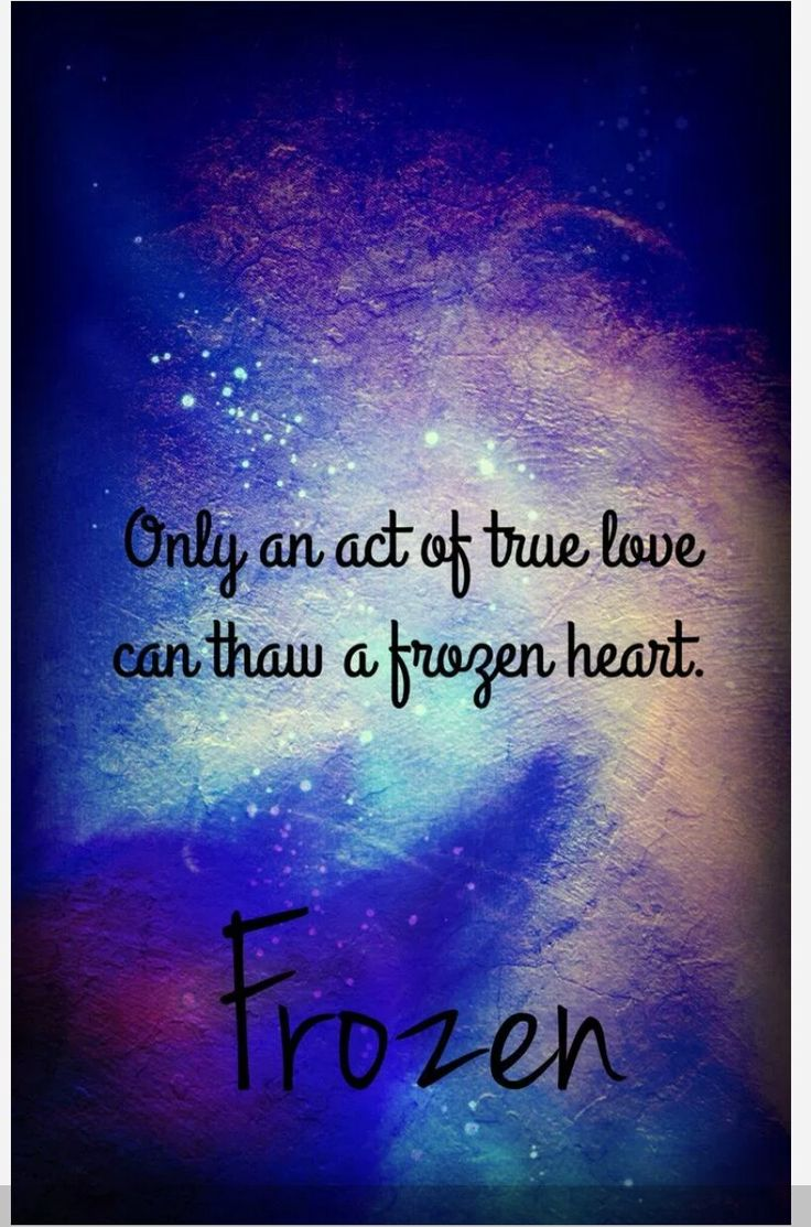 "30 day Disney challenge day quote "" ly an act of true love can thaw a frozen heart"