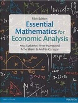 Essential Mathematics For Economic Analysis 5th Edition Pdf