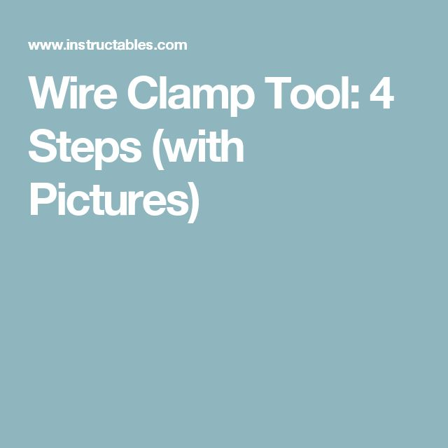 82 best wire clamps. images on Pinterest   Tools, Workshop and Bricolage