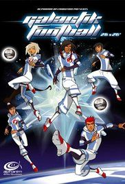 Galactik Football Season 2 Episode 4.  girls all compete in this ultimate sci-fi sports special and...