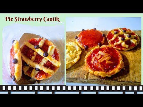 Membuat Pie Strawberry Mudah Hanya 5 Bahan Youtube Di 2020 Resep Adonan Parutan Keju