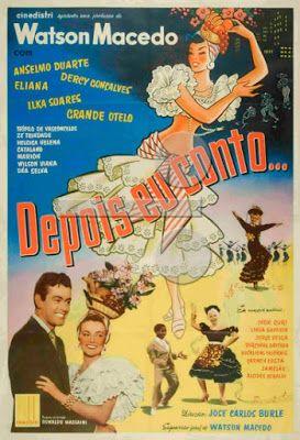 projetor antigo: Depois eu Conto 1956 Bras avi  1956 , Anselmo Duarte , Comédia/Musical , Dercy Gonçalves , Dublado , Eliana , Grande Otelo , Humberto Catalano , Watson Macedo , Zé Trindade