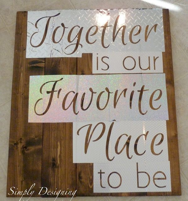 Using Vinyl as a Stencil to create this Pallet-Style DIY Sign {Together is our Favorite Place to be} #vinyl #stencil #sign