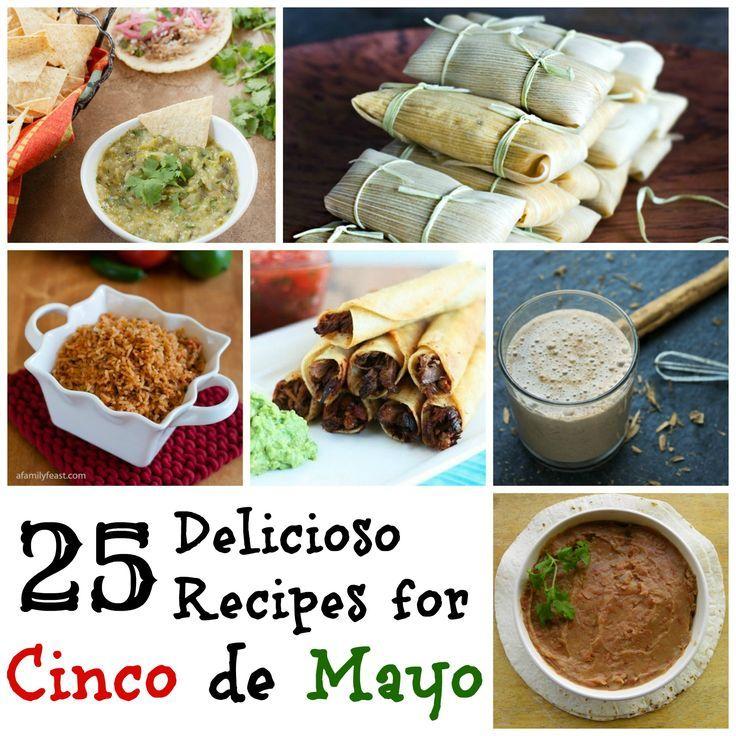 25 Delicioso Recipes for Cinco de Mayo