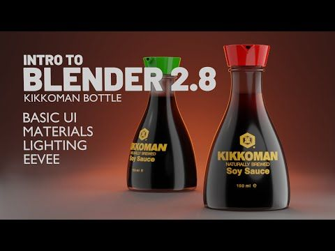 Introduction To Blender 2 8 | Create A Soy Sauce Bottle