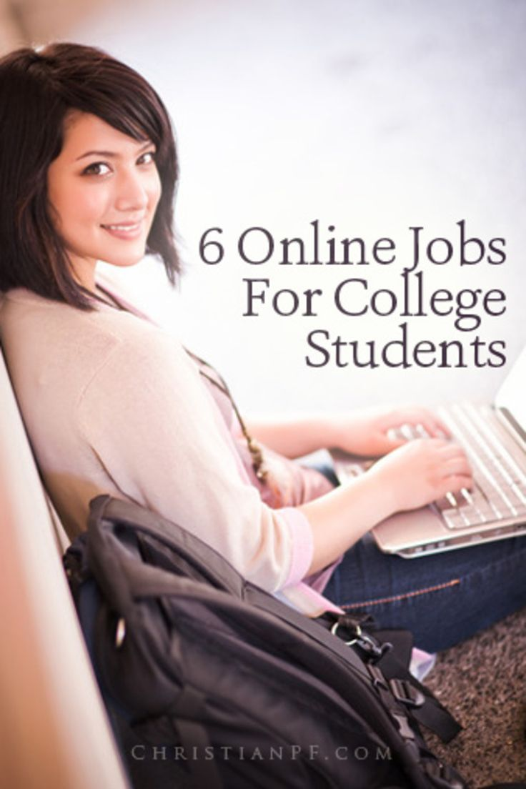 6 Online Jobs for College Students http://christianpf.com/online-jobs-college-students/