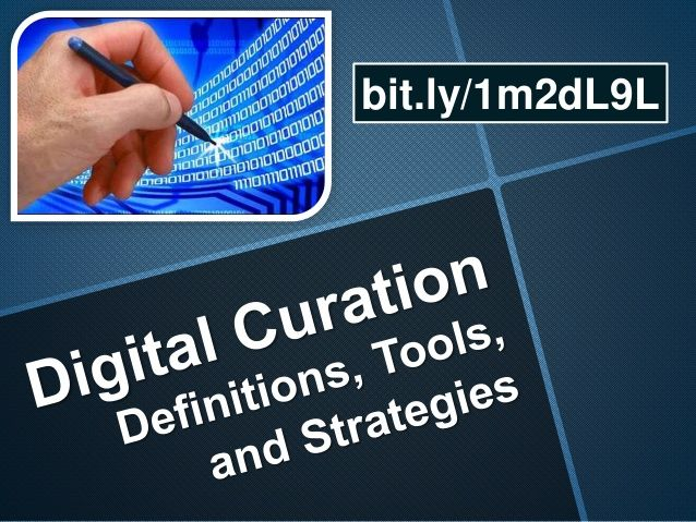 A SlideShare used to introduce the concept, and explain the necessity of digital curation. (created by David Kelly, Program Director at The eLearning Guild)