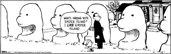 Easter Island snowmen Calvin and Hobbes comic. Normal humor.