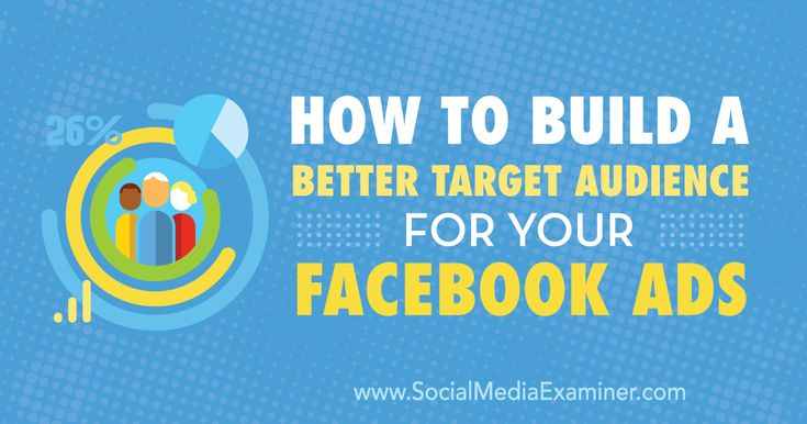 How to Build a Better Target Audience for Your Facebook Ads - http://www.socialmediaexaminer.com/how-to-build-a-better-target-audience-for-your-facebook-ads?utm_source=rss&utm_medium=Friendly Connect&utm_campaign=RSS @smexaminer
