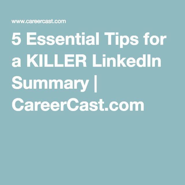 5 Essential Tips for a KILLER LinkedIn Summary | CareerCast.com