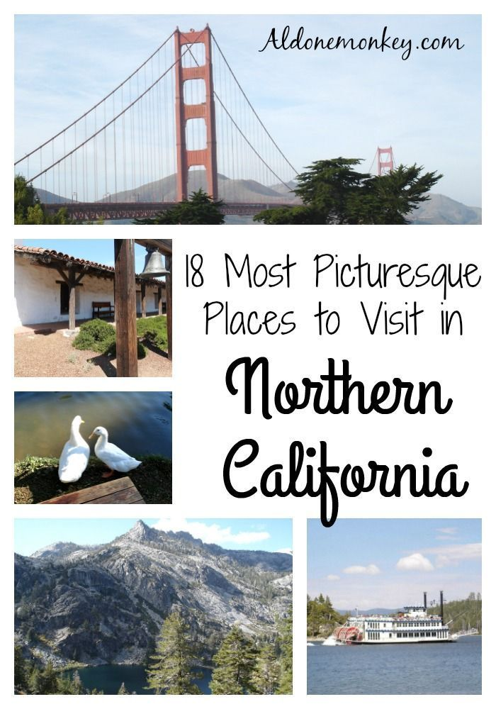 18 Most Picturesque Places To Visit In Northern California