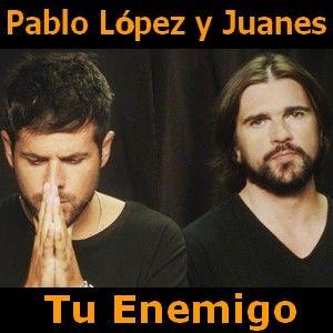 Pablo Lopez - Tu Enemigo acordes ft. Juanes