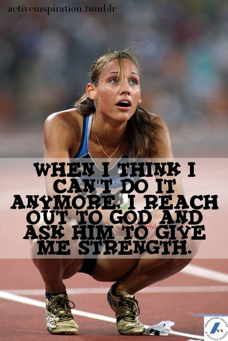 absolutely: Fit Quotes, Track And Field, Quotes About God And Strength, Quotes Strength Power, God Is, Track Quotes, Give Me Strength, Lolo Jones, Life God Quotes