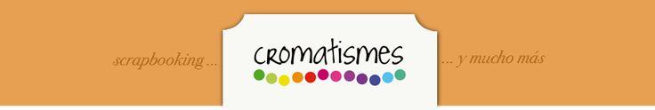 Cromatismes | scrapbooking y otras manualidades