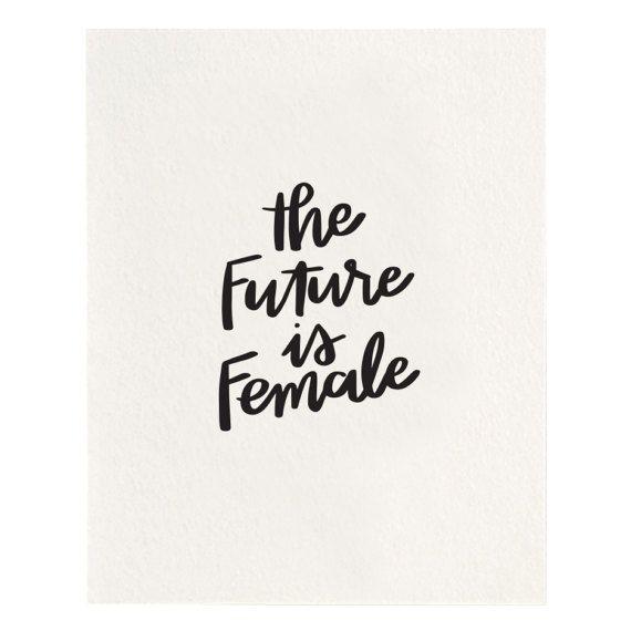The Future Is Female - Letterpress Art Print - Black