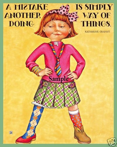 """""""A Mistake is simply another way of doing things""""   ~ by Katharine Graham Her socks remind me of you Miranda:)"""