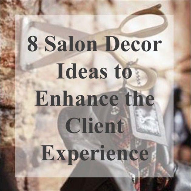 8 Salon Decor Ideas to Enhance the Client Experience - News - Salon Today