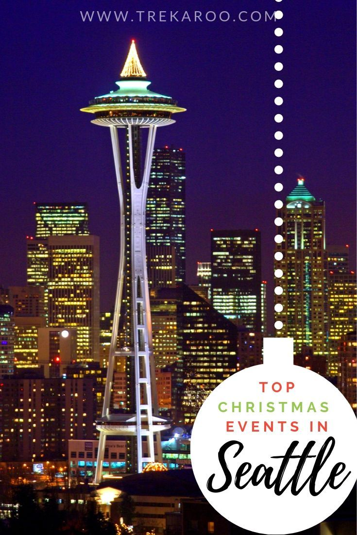 The Best Seattle Christmas Events For Families In 2019 Seattle Christmas Christmas Events Seattle