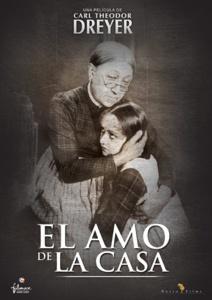 El amo de casa (honrarás a a tu esposa) (1925) Dinamarca. Dir: Carl Theodor Dreyer. Drama. Familia. Feminismo - DVD CINE 719