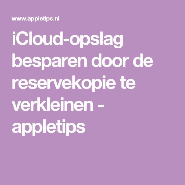iCloud-opslag besparen door de reservekopie te verkleinen - appletips