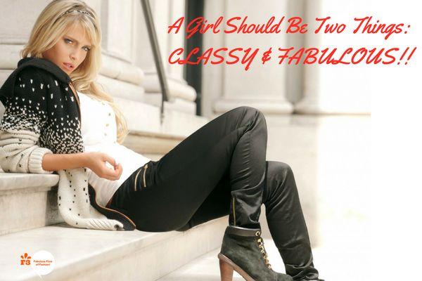 Stay Classy and Stay Fabulous!! #mondaymotivation #quoteoftheday #FABULOUS #mondayquote #fashion