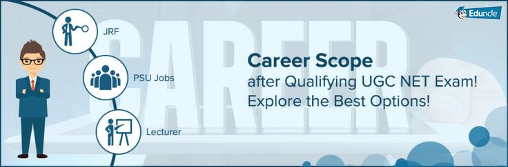 Career Scope after Qualifying UGC NET Exam! Explore the Best Options!