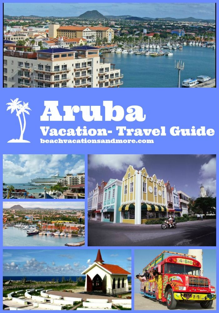 Aruba Vacation - travel tips - where is Aruba, best time to go, tipping and more