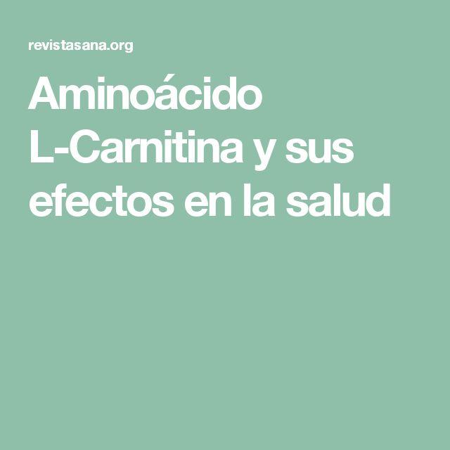 Aminoácido L-Carnitina y sus efectos en la salud