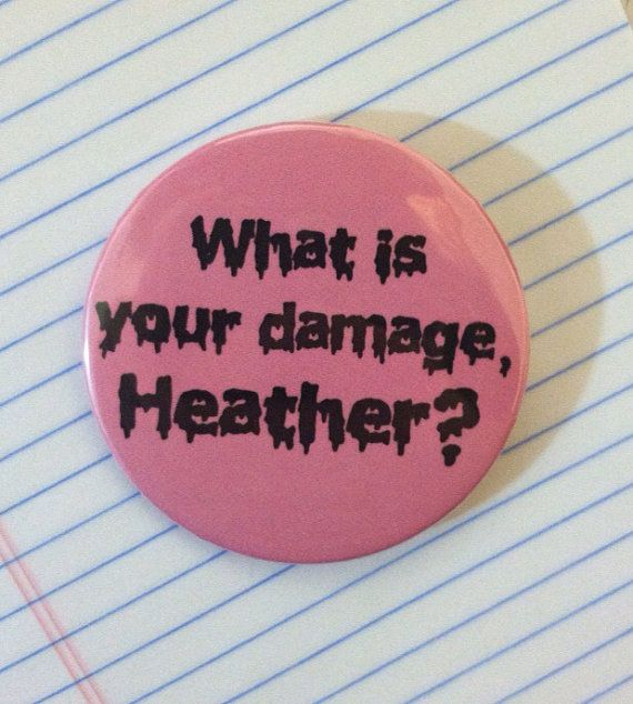 "HEATHERS ""What is your damage, Heather"" 2.25"" Light Pink Pinback Button 80s 90s Teen Trendy Punk Soft #Pastel #Grunge #Quote Tumblr Pin"