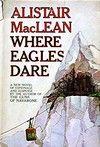 Where Eagles Dare, by Alistair MacLean, 1967