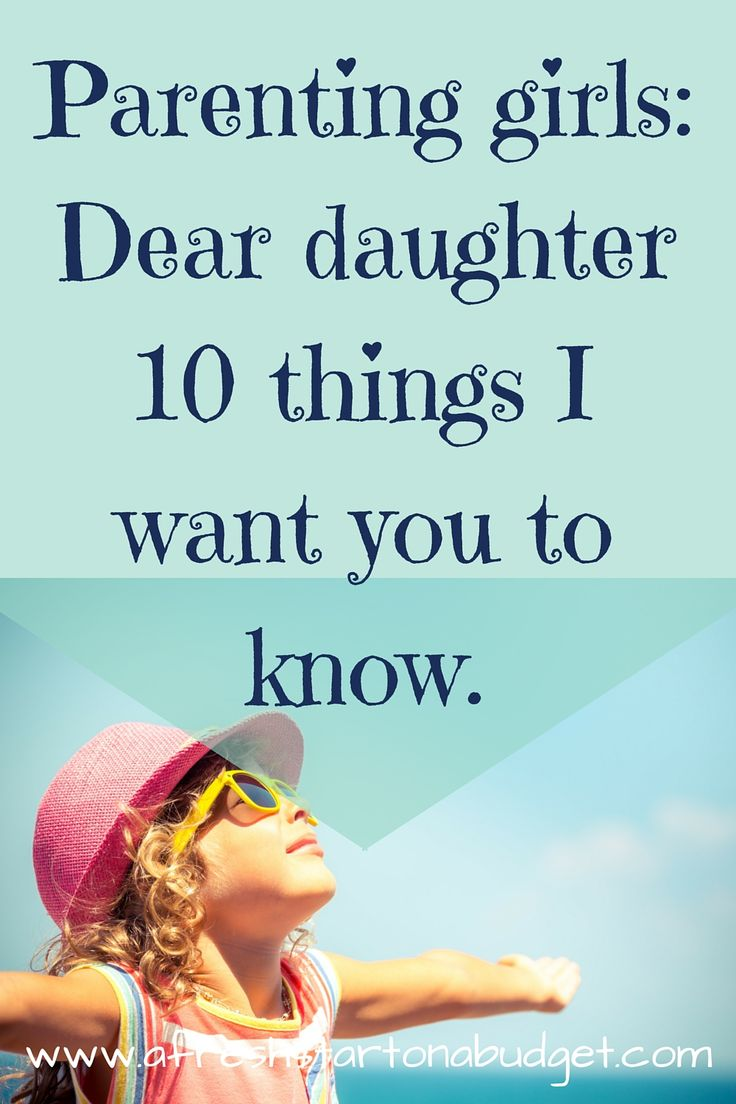 Things Want My Daughters Know Quotes: Best 25+ Dear Daughter Ideas On Pinterest