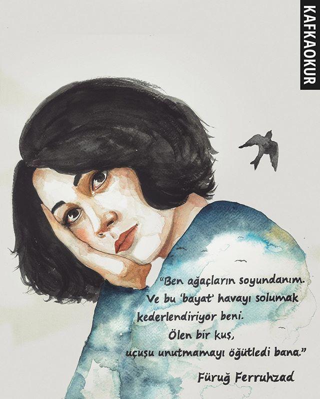 """""""Kuş öldü. Sen uçuşu hatırla."""" Füruğ Ferruhzad #kafkaokur"""