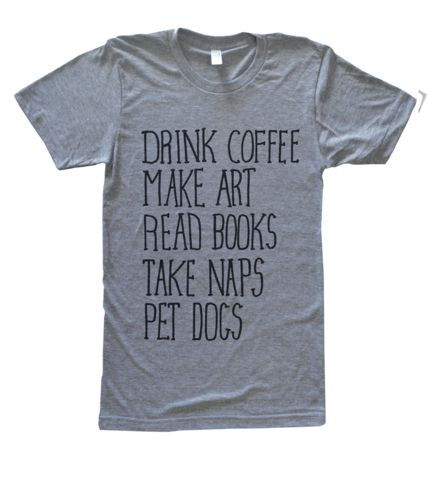 Coffee. Art. Books. Naps. Dogs. Tee. | Culture Flock Clothing