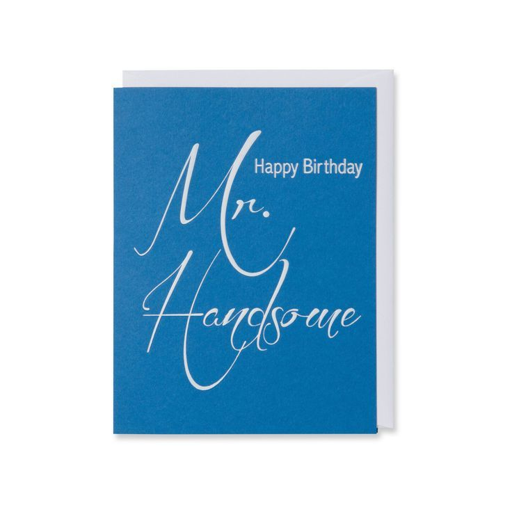 Mr Handsome Birthday Card In 2020 With Images Birthday Cards