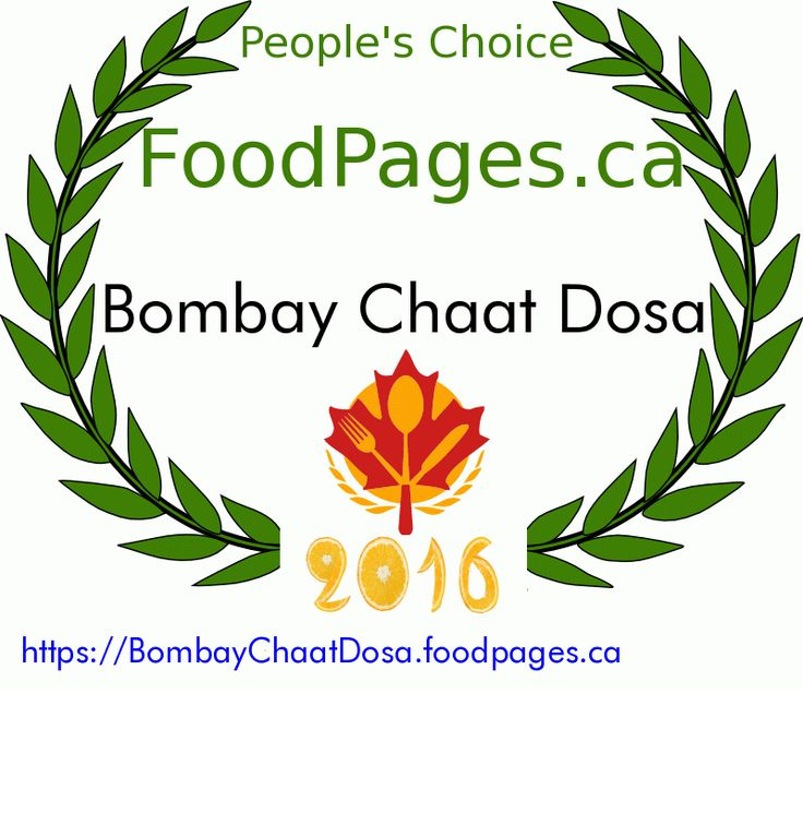Bombay Chaat Dosa FoodPages.ca 2016 Award Winner  httpbombaychaatfoodpagesca.foodpages.ca/?badges=1