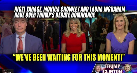 "Sean Hannity sits down with Nigel Farage, Monica Crowley and Laura Ingraham as the group RAVES over Trump's DOMINANT debate. Monica Crowley said it best – against all odds ""Trump performed a miracle"" and ""reset the race."" Watch the video: Support the Trump Movement and help us fight Liberal Media Bias. Please LIKE and SHARE this story on Facebook or Twitter. Share on Facebook Share Share on Twitter Tweet Share on Pinterest Share Share on Reddit Share"
