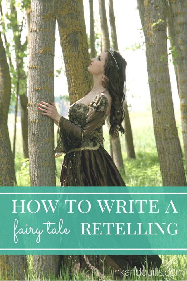 How to Write a Fairy Tale Retelling | Learn how to create a fresh, compelling retelling of a classic fairy tale!