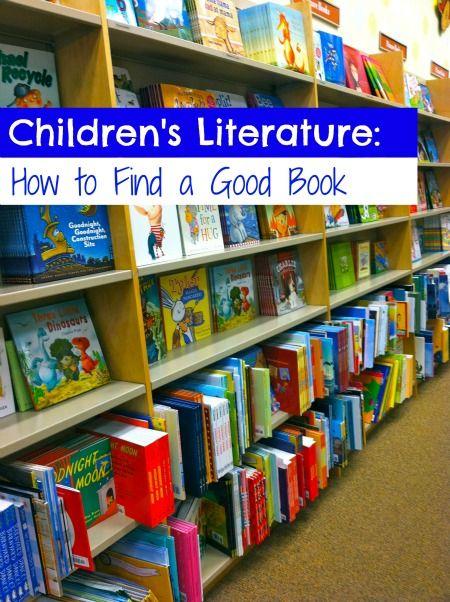 childrens literature 2 Childrens Literature:  How to Find a Good Book