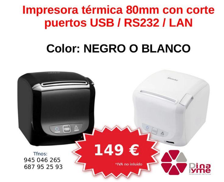 Impresora térmica de tickets: 149 euros + iva.