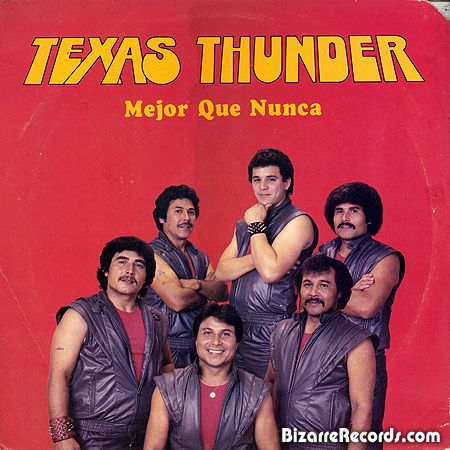 """Texas Thunder  """"Mejor Que Nunca"""""""