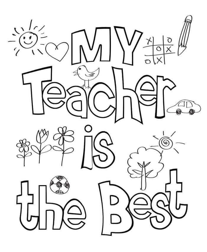 My Teacher Is The Best Coloring Page Teacher Appreciation Cards Teacher Appreciation Printables Teacher Appreciation Quotes