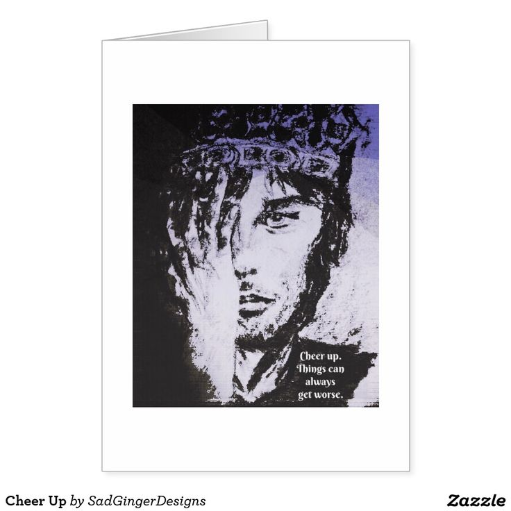 Cheer Up Greeting Card #darkart #art #drawing #illustration #funny #gingerart #mixedmedia #hipster #sadgingerdesigns #greetingsfromasadginger #greetingcards #specialoccasions #cheerup