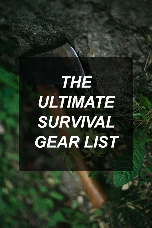 The Ultimate Survival Gear List | Survival Shelf | Survival & Preparedness Links
