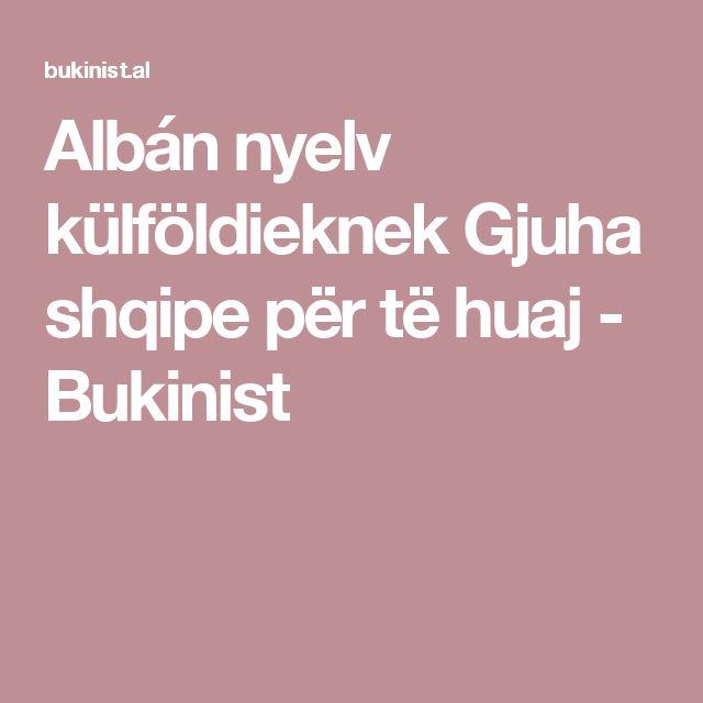 Albán nyelv külföldieknek  Gjuha shqipe për të huaj - Bukinist