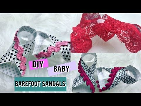 DIY NO SEW BABY BAREFOOT SANDALS TUTORIAL - YouTube