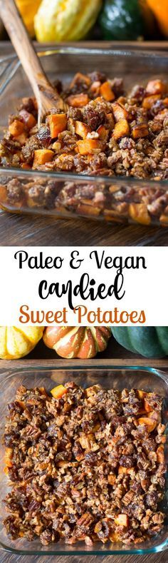 Paleo Candied Sweet Potatoes with Pecans & Dates Vegan - A healthier version of Candied Sweet Potatoes made with pecans, dates, shredded coconut.