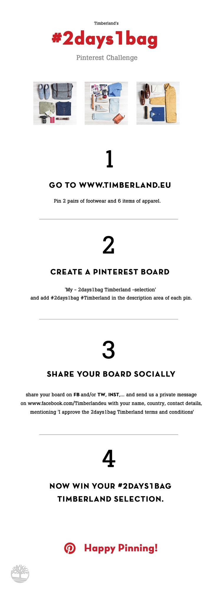You deserve a challenge! Go to www.timberland.eu, pin 2 pairs of footwear & 6 apparel, share socially & win your outfit.  Pinterest Challenge Rules: https://drive.google.com/file/d/0B1yBBq1rmAHGMk9MLWVDN1AxMFE/view?usp=sharing