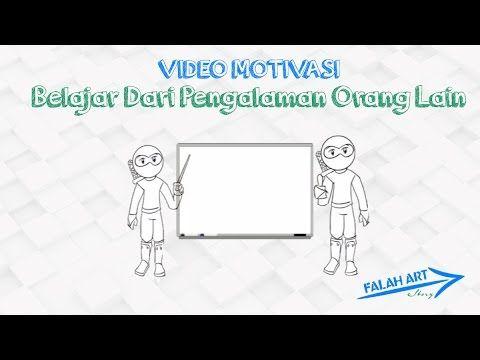 [Video Motivasi] Belajar Dari Pengalaman Orang Lain